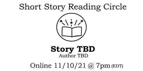 Short Story Reading Circle 3: STORY TBD tickets