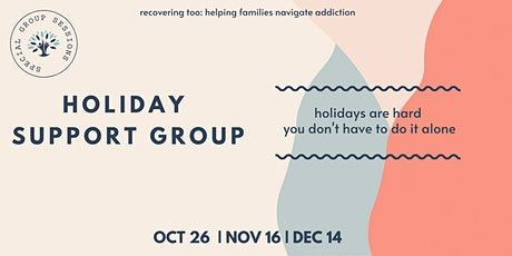 Holiday Virtual Support Group tickets
