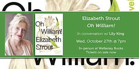 "Elizabeth Strout presents ""Oh William!"" tickets"