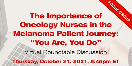 The Importance of Oncology Nurses in the Melanoma Patient Journey tickets