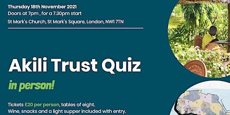 The Akili Annual Quiz 2021 - In Person!  £20 per ticket tickets