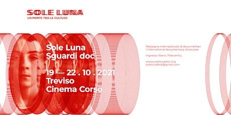 Sole Luna Sguardi doc biglietti