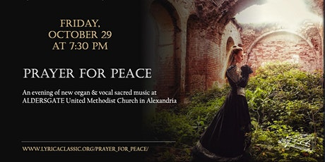 PRAYER FOR PEACE – Concert of New Organ & Vocal Music in Alexandria tickets