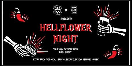 HELLFLOWER Night Featuring Iron Clad Eats tickets