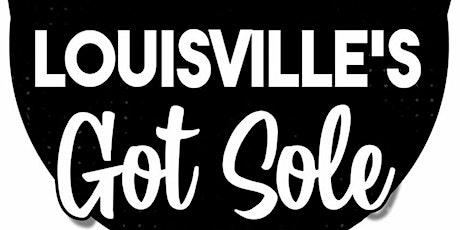 Louisville's Got Sole 2 tickets