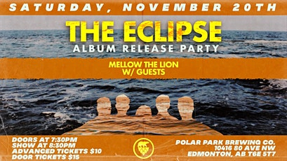 The Eclipse Album Release Party w/ Mellow The Lion & Guests tickets
