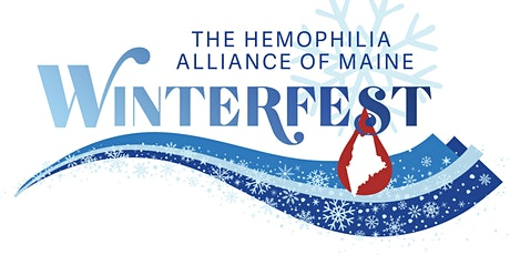 Hemophilia Alliance of Maine - Winterfest 2021 tickets