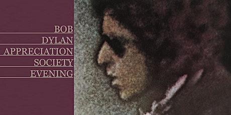 Bob Dylan Appreciation Society tickets