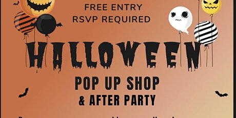 Halloween Pop Up Shop & After Party tickets