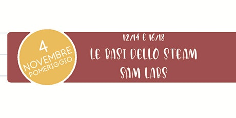 04 Novembre - pomeriggio - Corso base Steam biglietti