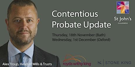 Contentious probate update - Bath tickets