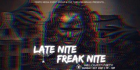 Late Nite Freak Nite  tickets