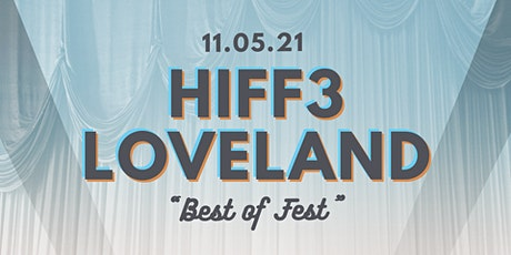 HIFF3 in Loveland tickets