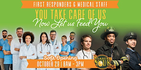 First Responders & Medical Staff Soft Opening- Toasted Yolk Port Arthur tickets