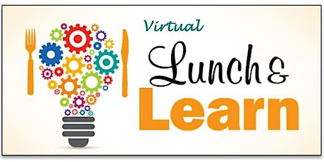 Virtual Lunch and Learn tickets