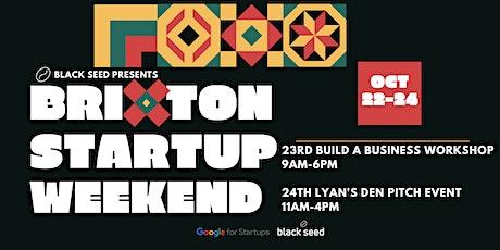 Black Seed Presents: Brixton Startup Weekend tickets
