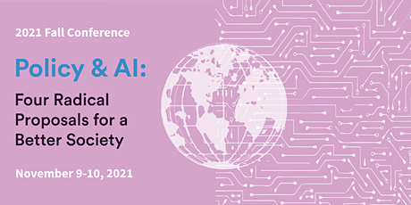 HAI Conference on Policy & AI: Four Radical Proposals for a Better Society tickets