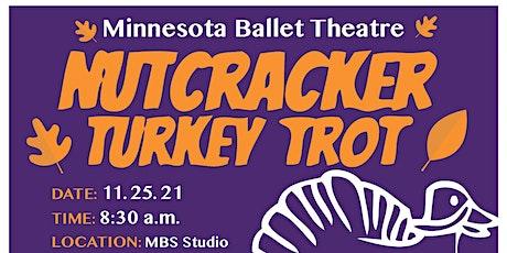 Nutcracker Turkey Trot 2021 tickets
