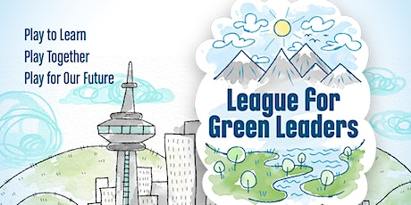 League for Green Leaders-online kids competition that's fun and educational tickets