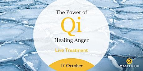 The Power of Qi: Healing Anger ingressos