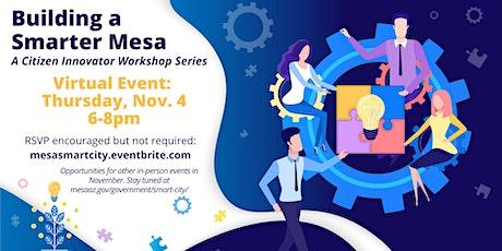 Building a Smarter Mesa: A Virtual Citizen Innovator Workshop tickets