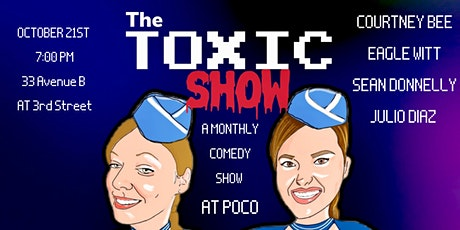 THE TOXIC SHOW- A MONTHLY COMEDY SHOW AT POCO tickets