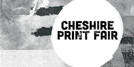 The Cheshire Print Fair tickets