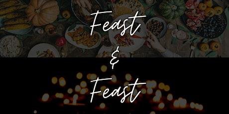 Feast & Feast tickets