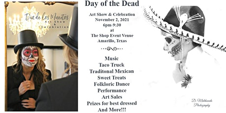 Dia de los Muertos. Art Show and Celebration tickets