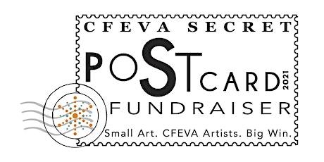 CFEVA SECRET : A POSTcard FUNDRAISER tickets