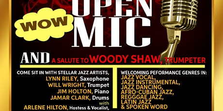 Francisville live Jazz OPEN MIC Night, Saluting Trumpeter, Woody Shaw tickets