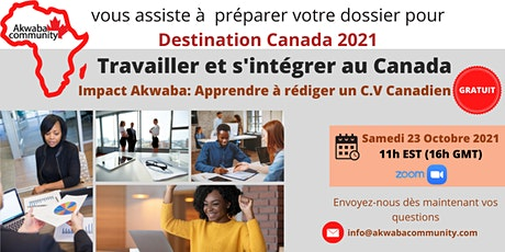 Impact Akwaba: Apprendre à rediger un C.V Canadien billets