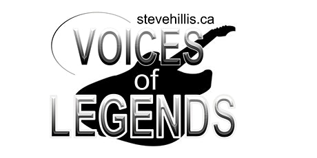 Voices of Legends CALGARY Forest Lawn Legion tickets