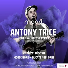 Antony Trice Live @ Mood  Collection Store (Orbe) billets