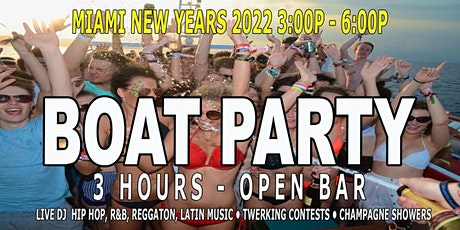 MIAMI NEW YEARS 2022 BOAT PARTY - 3 Hour Open Bar - Live DJ - Hip Hop Music tickets
