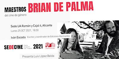 Maestros del cine de género: Brian De Palma