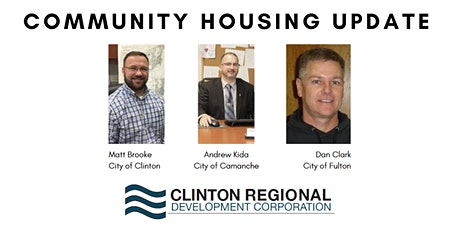 Clinton Region Business Roundtable - Community Housing Update tickets