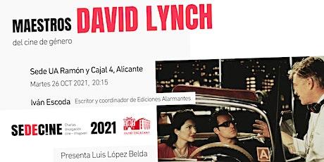 Maestros del cine de género: David Lynch entradas