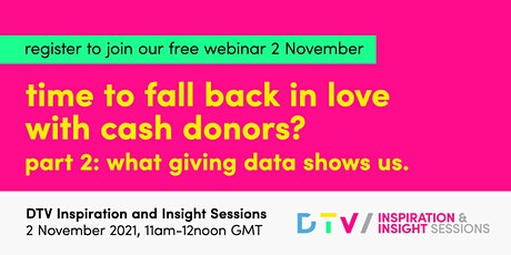 Time to fall in love with Cash donors? Part 2:What the giving data shows us tickets