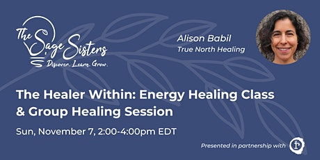 The Healer Within: Energy Healing Class & Group Healing Session tickets