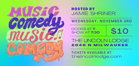 MUSIC COMEDY MUSIC COMEDY tickets