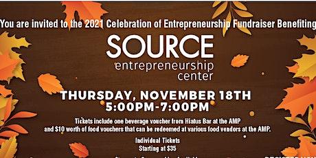 SOURCE Entrepreneurship Center 2021 Celebration of Entrepreneurship tickets