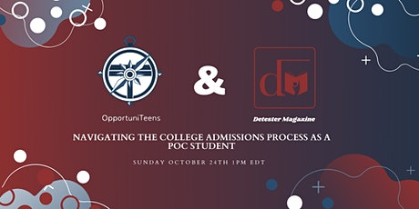 Navigating the College Admissions Process As A POC Student Panel tickets