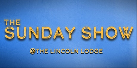 The Sunday Show tickets