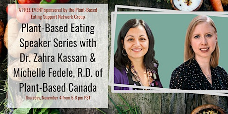 Plant-Based Eating Speaker Series with co-founders of Plant-Based Canada tickets