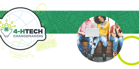 4-H Tech Change Makers tickets