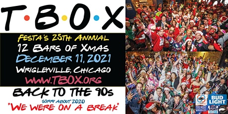 TBOX 2021 - BACK TO THE 90s - Festa's 25th Annual 12 Bars of Xmas Bar Crawl tickets
