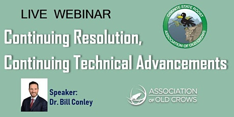 Continuing Resolution, Continuing Technical Advancements w/ Dr. Bill Conley tickets