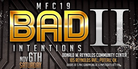 MFC 19 Bad Intentions ll tickets