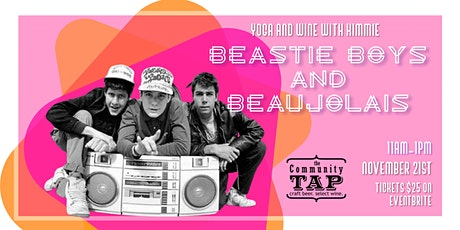 Yoga and Wine Tasting with Kimmie: Beastie Boys and Beaujolais (11/21) tickets